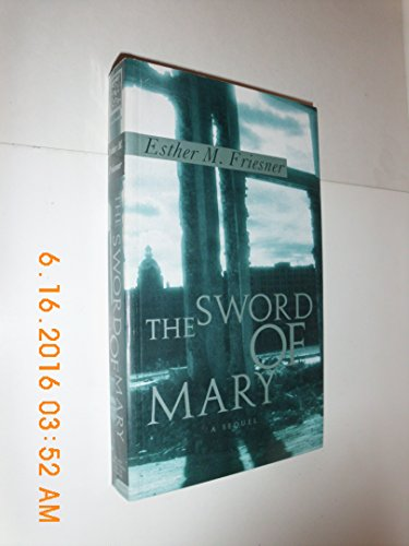 9781565049369: The Sword of Mary: A Sequel