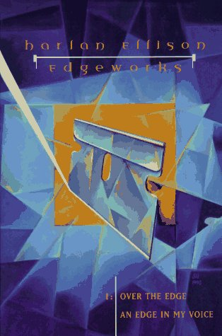 EDGEWORKS: Over the Edge/An Edge in My Voice