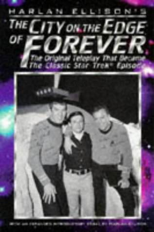 The City on the Edge of Forever: Ellison, Harlan