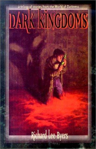 9781565049840: Dark Kingdoms *OP (World of Darkness (White Wolf Paperback))