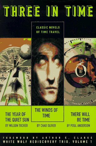 9781565049857: Three in Time: Classic Novels of Time Travel (White Wolf Rediscovery Trio, Vol. 1)