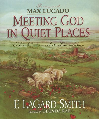 Meeting God in Quiet Places (1565070062) by Smith, F. LaGard
