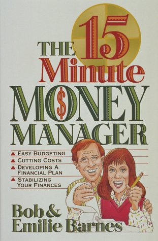 9781565070400: The 15-Minute Money Manager