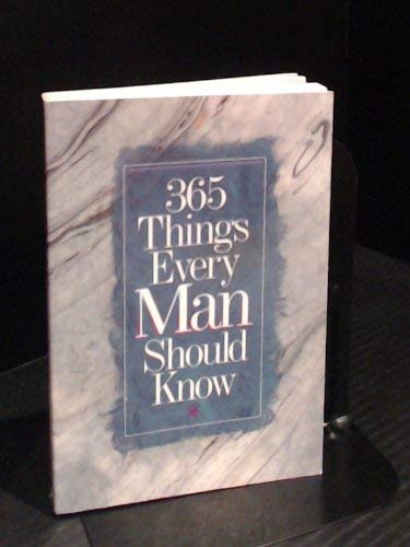9781565070967: 365 Things Every Man Should Know (365 Activities)