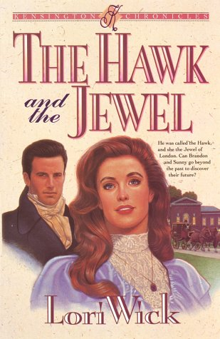 9781565071018: The Hawk and the Jewel (Kensington Chronicles, Book 1)