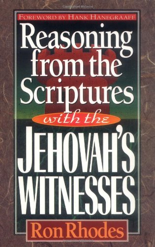 9781565071063: Reasoning from the Scriptures with the Jehovah's Witnesses