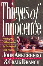 Thieves of Innocence (1565071166) by John Ankerberg; Craig Branch; John Weldon