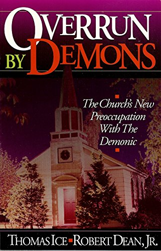 9781565071223: Overrun by Demons/the Church's New Preoccupation With the Demonic