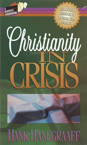 9781565071513: Christianity in Crisis