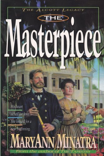 9781565071728: The Masterpiece (The Alcott Legacy)