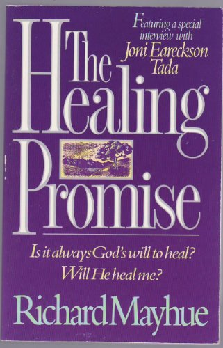 9781565071827: The Healing Promise