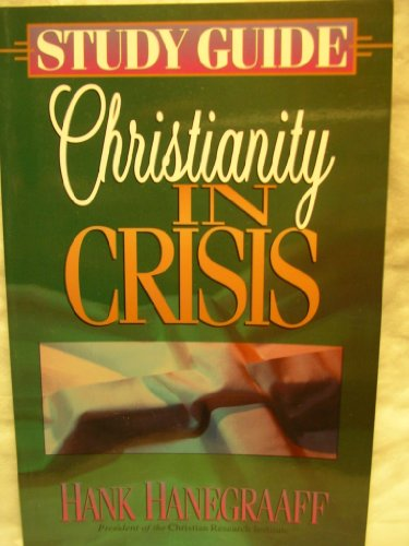 9781565071919: Christianity in Crisis Study Guide