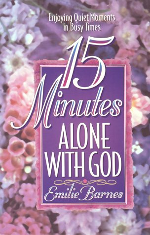 9781565072282: 15 Minutes Alone with God