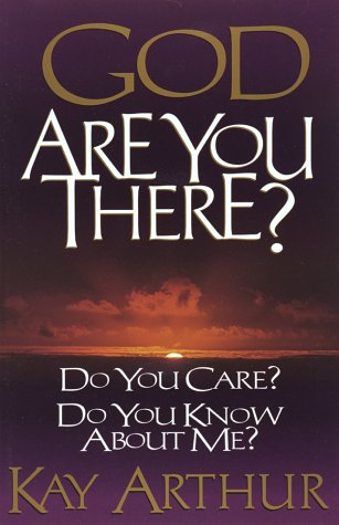 9781565072398: God, Are You There?: Do You Care? Do You Know About Me