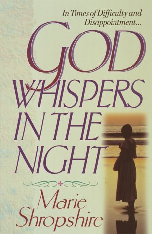 9781565072855: God Whispers in the Night: Encouragement for Life's Difficulties and Disappointments