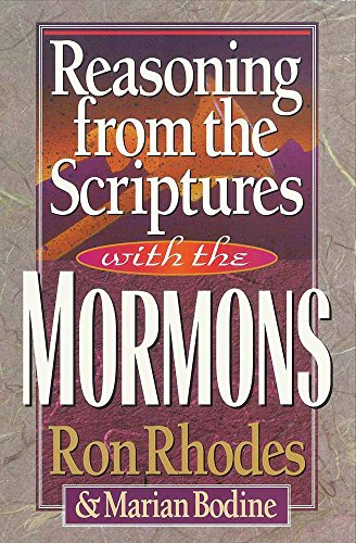 9781565073289: Reasoning from the Scriptures with the Mormons