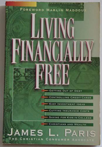 Living Financially Free: James L. Paris