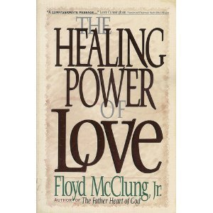 9781565073395: The Healing Power of Love