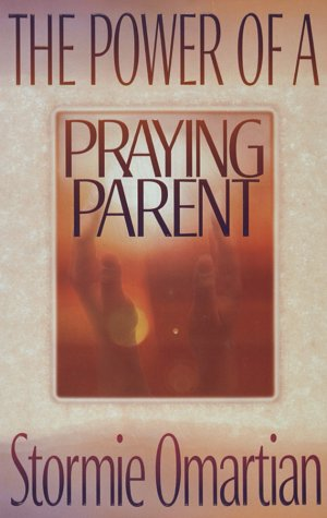 9781565073548: The Power of a Praying Parent
