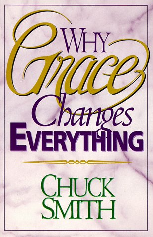 9781565073739: Why Grace Changes Everything