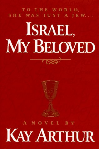 9781565074033: Israel, My Beloved: A Novel