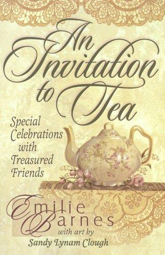 9781565074620: An Invitation to Tea (Teatime Pleasures)