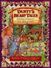 9781565074965: Dusty's Beary Tales: Building Character With Bible Virtures