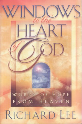 9781565075016: Windows to the Heart of God: Words of Hope from Heaven