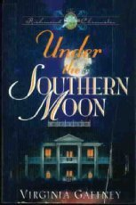 9781565075078: Under the Southern Moon (Richmond Chronicles)