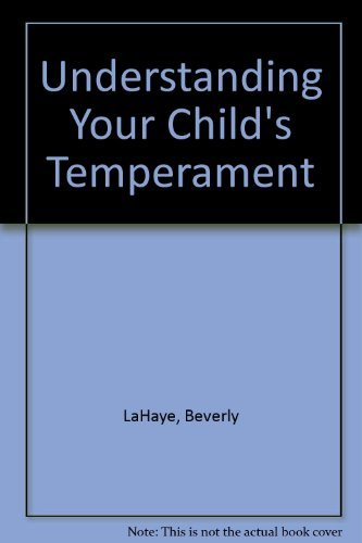 Understanding Your Child's Temperament (1565075188) by Beverly Lahaye