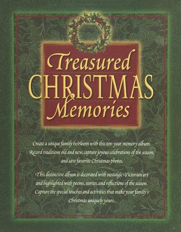 Treasured Christmas Memories: 10 Years of Family Celebrations: Barnes, Emilie