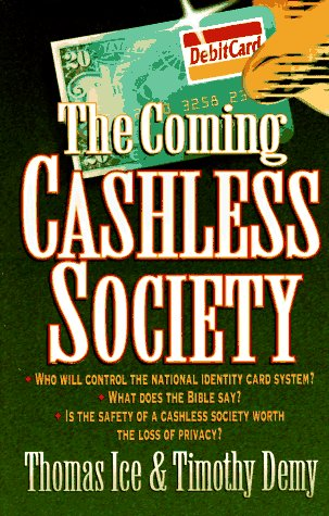 9781565075238: The Coming Cashless Society