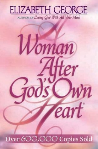 9781565075337: A Woman After God's Own Heart®