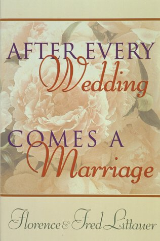 After Every Wedding Comes a Marriage [Paperback]