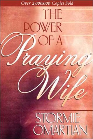 9781565075726: The Power of A Praying Wife