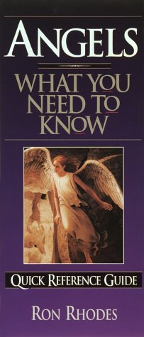 Angels: What You Need to Know: Quick Reference Guide: Rhodes, Ron