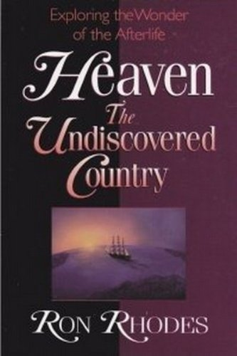 Heaven: The Undiscovered Country: Rhodes, Ron