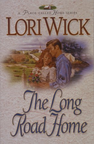 The Long Road Home (A Place Called Home Book 3)