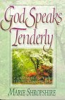 9781565076938: God Speaks Tenderly: Compassion for the Hurting Heart