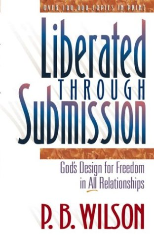 9781565077201: Liberated through Submission