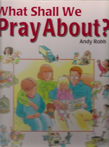 9781565077539: What Shall We Pray About?
