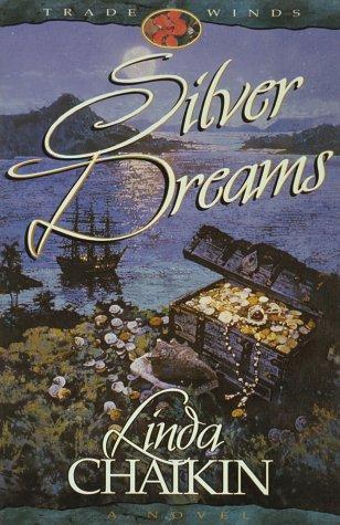 9781565077560: Silver Dreams (Trade Wind Series)