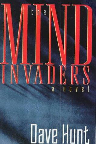 The Mind Invaders: Hunt, Dave