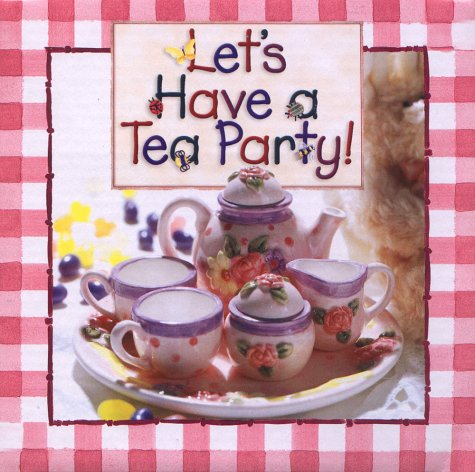 Let's Have a Tea Party Tea Set (1565078365) by Barnes, Emilie; Sparks, Michal