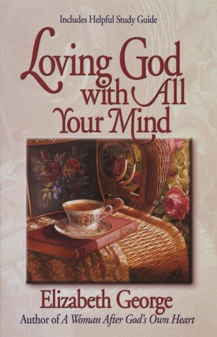 9781565078611: Loving God With All Your Mind