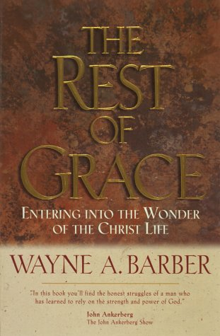 9781565079441: The Rest of Grace