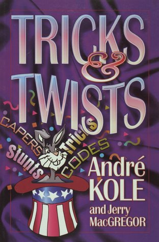 Tricks and Twists (1565079744) by Kole, Andre; MacGregor, Jerry