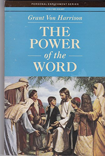 The Power of the Word (Personal Enrichment Series, Volume Eight)