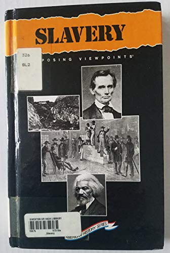 9781565100138: Slavery: Opposing Viewpoints (American History)