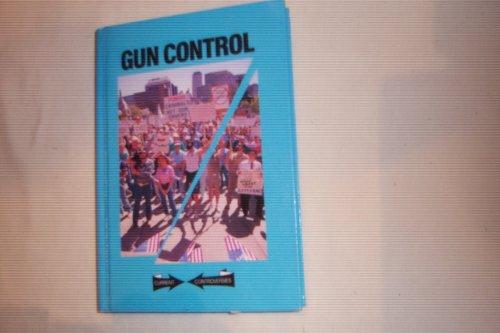 Gun Control (Current Controversies): Charles P. Cozic,